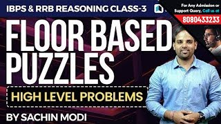 Floor Based Puzzles | Reasoning  by Sachin Modi | High Level Problems for RRB & IBPS Exams