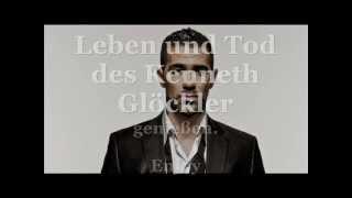 Leben Und Tod Des Kenneth Glöckler Lyrics   German Rap HD
