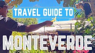 Travel Guide To Monteverde, Costa Rica