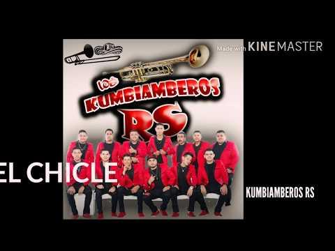 EL CHICLE - KUMBIAMBEROS RS (OFICIAL)
