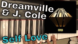 Self Love (Piano Cover) - Dreamville ft. Ari Lennox, Bas, and Baby Rose