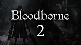 Bloodborne with ENB - 002 - Onward to Cleric Beast