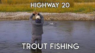 Yellowstone Teton Territory Fly Fishing | Highway 20 Trout