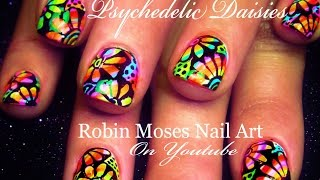 Psychedelic Neon Daisy Nails | Flower Power Hippie Nail Art Design