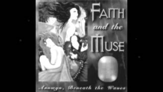Faith and the Muse - Fade and Remain