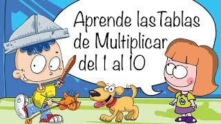 CANCIONES Tablas De Multiplicar 1, 2, 3, 4, 5, 6, 7, 8, 9