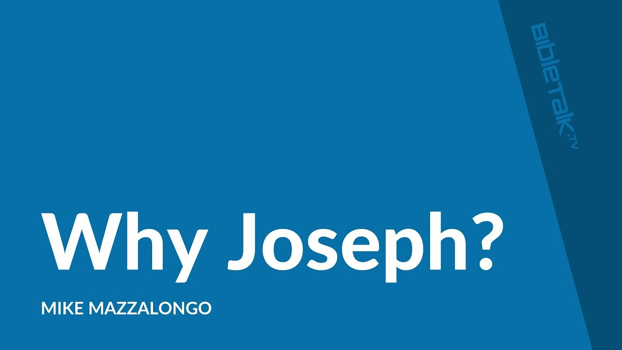 Why Joseph?