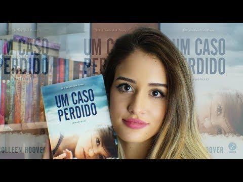 UM CASO PERDIDO, Colleen Hoover | Bad Blonde Books