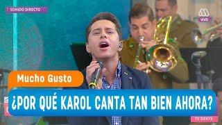 ¿Por qué Karol canta tan bien ahora? - Mucho gusto 2018