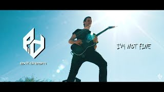 Exit.Dream - I'm Not Fine (Official Music Video)