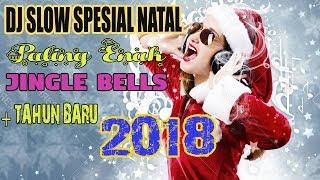 DJ VIRAL SPESIAL NATAL DAN TAHUN BARU 2019 MUSIKNYA COCOK BUAT SANTAI