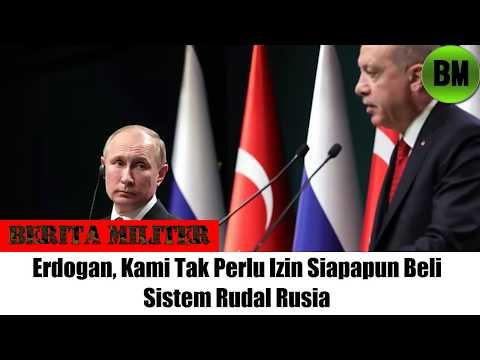 Berita Militer, Erdogan, Kami Tak Perlu Izin Siapapun Beli Sistem Rudal Rusia