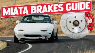 COMPLETE GUIDE TO BRAKES for the Mazda MIATA MX-5