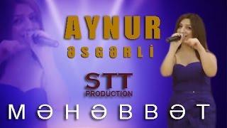 Aynur Esgerli - Mehebbet  2017 - STT production