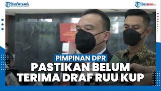 Pimpinan DPR RI Akui Belum Terima Draf RUU KUP yang Berisi Aturan PPN untuk Sembako
