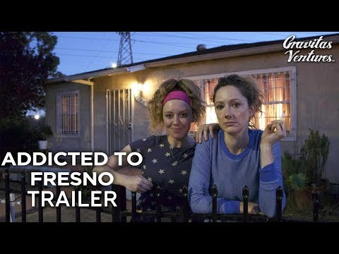 Addicted to Fresno (Red Band Trailer)