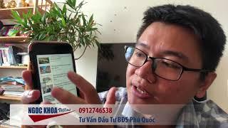 Hướng Dẫn Check ( Kiểm Tra ) Quy Hoạch Phú Quốc Bằng Google Maps Bởi Ngoc Khoa Villas