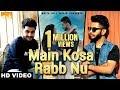 Download Video Main Kosa Rabb Nu (Full Song) | Shamshad | Gold Boy | Sad Romantic Song | White Hill Music