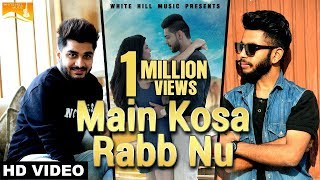 Main Kosa Rabb Nu Full Song  Shamshad  Gold Boy  Latest Punjabi Songs  White Hill Music