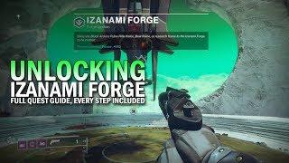 Unlocking Izanami Forge - Full Quest Guide [Destiny 2 Black Armory]
