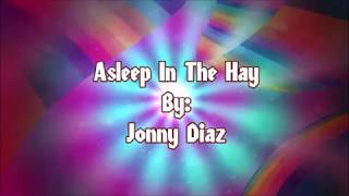 Jonny Diaz Asleep In The Hay (Lyric Video)