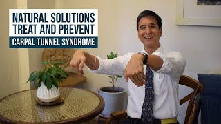 NATURAL SOLUTIONS TO TREAT AND PREVENT CARPAL TUNNEL SYNDROME