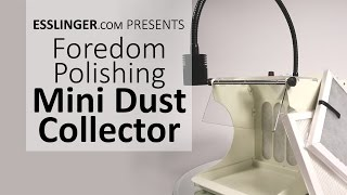 Foredom Polishing Mini Dust Collector