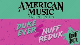 Duke Evers and Snuff Redux - LIVE on Band in Seattle