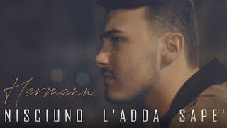 Hermann   Nisciuno L'Adda Sape' (Video Ufficiale 2018)