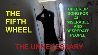 Video The Unnecessary - The Fifth Wheel / Páté kolo u vozu (official v