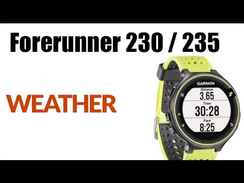 How to Find Weather on Garmin Forerunner 230 or Forerunner 235 – Sync Weather on Your Smartphone