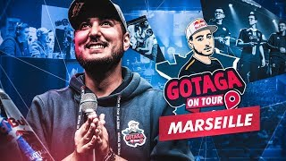 MARSEILLE, LE PUBLIC LE PLUS CHAUD DE FRANCE !!! (GOTAGA ON TOUR #2)