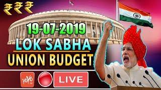 LOK SABHA LIVE : 11th Day Parliament Union Budget 2019 of 17th Lok Sabha   PM Modi   Om Birla