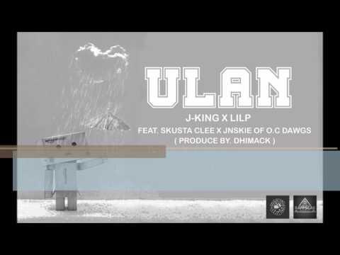 Ulan j king x lilp feat. Skusta clee x jnskie