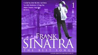 Frank Sinatra - The best songs 1 - Too marvelous for words