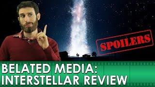 Interstellar Movie Review [SPOILERS] (Belated Media)