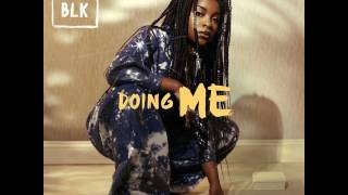 RAY BLK   Doing Me (Audio)