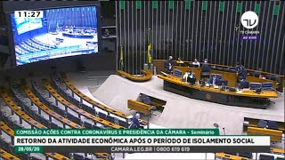 Coronavírus - Seminário: Retorno da atividade econômica pós isolamento social - 28/05/2020 11:00