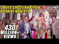 Chote Chote Bhaiyon Ke Bade Bhaiyya - Hum Saath Saath Hain - Bollywood Wedding Song