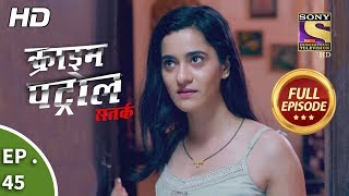 Click here to Subscribe to SonyLIV: http://www.sonyliv.com/signin  Click here to Subscribe to SET India: https://www.youtube.com/channel/UCpEhnqL0y41EpW2TvWAHD7Q?sub_confirmation=1  Click here to watch full episodes of Crime Patrol Satark Season 2:  https://www.youtube.com/playlist?list=PLzufeTFnhupx-Ii958bn2-dYO2vE3tdmX  Episode 45: Infection ------------------------------------------------------- In today's episode, we see that a guy named Arjun was found dead. He was the perfect son of his family, but he never got along with his brother Subodh. Things start to unravel when Arjun's present wife Pallavi comes into the scene. A whole new character of Arjun was yet to be revealed. Stay Tuned!   More Useful Links : Also, get the Sony LIV app on your mobile Google Play - https://play.google.com/store/apps/details?id=com.msmpl.livsportsphone iTunes - https://itunes.apple.com/us/app/liv-sports/id879341352?ls=1&mt=8 Visit us at http://www.sonyliv.com Like us on Facebook: http://www.facebook.com/SonyLIV Follow us on Twitter: http://www.twitter.com/SonyLIV  About Crime Patrol :  --------------------------------- Crime Patrol will attempt to look at the signs, the signals that are always there before these mindless crimes are committed. Instincts/Feelings/Signals that so often tell us that not everything is normal. Maybe, that signal/feeling/instinct is just not enough to believe it could result in a crime. Unfortunately, after the crime is committed, those same signals come haunting.  #crimepatroldastak #crime
