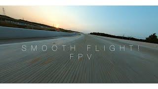 Smooth flight FPV ( Style Bunker 5X )