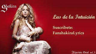 08 Shakira - Las de la Intuición [Lyrics]