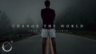 Change the World (Running Motivation)