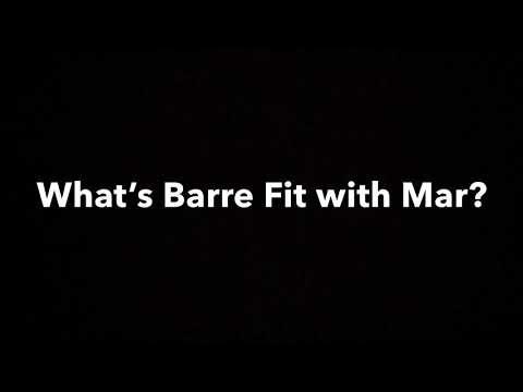 Barre Fit w/Mar