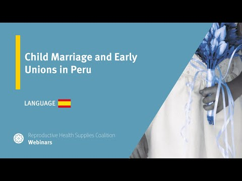 Child Marriages and Early Unions in Peru