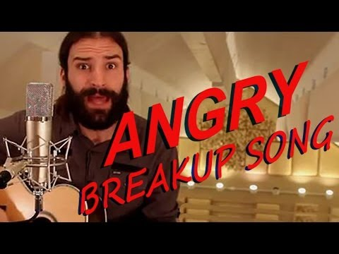 Angry Breakup Song