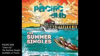 Pacific Dub - Listen Up (Lyric Video)