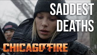 Saddest Deaths | Chicago Fire
