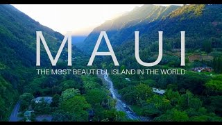 Maui: The most beautiful island in the World