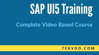 SAPUI5 Training - Complete video based course - SAP UI5
